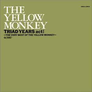 TRIAD YEARS ACT1~THE VERY BEST OF THE YELLOW MONKEY