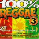 100 Percent Reggae 3