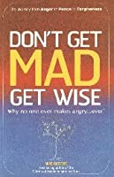 Don't Get Mad, Get Wise