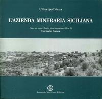 L'azienda mineraria siciliana