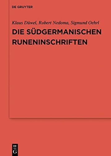 Die südgermanischen Runeninschriften (Reallexikon der Germanischen Altertumskunde - Ergänzungsbände)