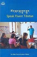 Speak Fluent Tibetan [並行輸入品]