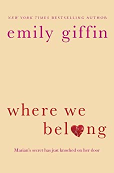 Where We Belong by [Giffin, Emily]