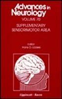 Supplementary Sensorimotor Area (Advances in Neurology)