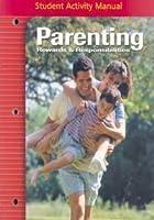 Parenting Rewards & Responsibilities, Student Activity Manual (PARENTING: REWARDS & RESPONSIB)