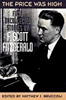 Price Was High: The Last Uncollected Stories of F. Scott Fitzgerald.