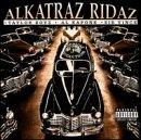 Tha Present and tha Past: Alkatraz Ridaz
