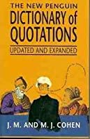 Dictionary of Quotations, The New Penguin