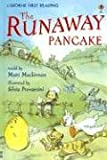 The Runaway Pancake (First Reading Level 4)