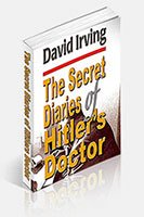 The SECRET DIARIES OF HITLERS DOCTOR