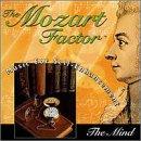 Mozart Factor: Mind