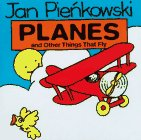 Planes: And Other Things that Fly