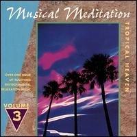 Vol. 3: Tropical Heaven