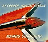 Mambo Sinuendo [Slipcase] by RY COODER/MANUEL GALBAN (2003-02-19)