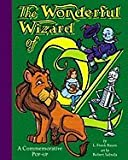 Wonderful Wizard of Oz A Commemorative Pop up [HC 2000]