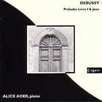 Debussy: Preludes Livre 1 & Je