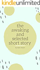 the awaking and selected short story (English Edition)