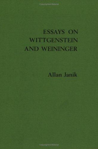 Download Essays on Wittgenstein and Weininger (STUDIEN ZUR OESTERREICHISCHEN PHILOSOPHIE) 9062036678