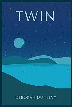 Twin by [Dunlevy, Deborah]