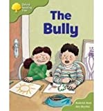Oxford Reading Tree: Stage 7: More Storybooks A: the Bully