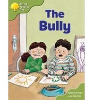Oxford Reading Tree: Stage 7: More Storybooks A: the Bullyの詳細を見る