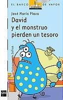 David y el monstruo pierden un tesoro/ David and the Monster Lose a Treasure (El Barco De Vapor)