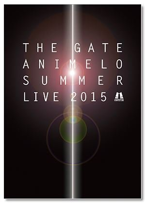 Animelo Summer Live 2015 –THE ...