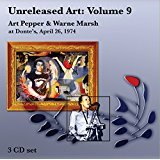 Unreleased Art Vol.9: Art Pepper & Warne Marsh At Donte's: April 26, 1974