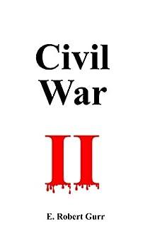 Civil War II by [Gurr, Eric]