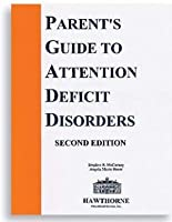 The Parent's Guide to Attention Deficit Disorders 2nd Edition [並行輸入品]