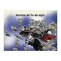 Noticias De Fin De Siglo