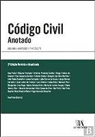 Código Civil - Anotado - Volume I Artigos 1.º a 1250º (2ª Edição)