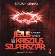 Jesus Christ Superstar - Original Hungary Cast 2010