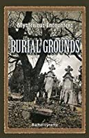 Burial Grounds (Mysterious Encounters)
