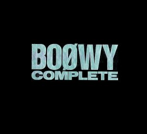 BOOWY COMPLETE ~21st Century 20th Anniversary EDITION~