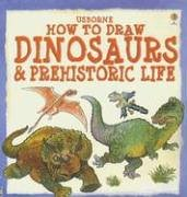 How to Draw Dinosaurs And Prehistoric Life (Young Artist)