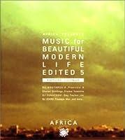 "MUSIC for BEAUTIFUL MODERN LIFE EDITED 5 ""FUTURE LOUNGE"""