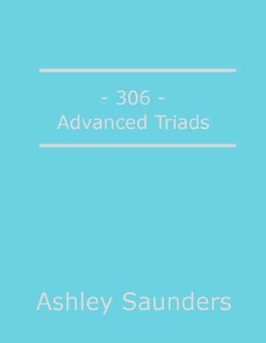 306: Advanced Triads (Complete Guitar Workout) (English Edition)