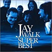 JAYWALK SUPER BEST