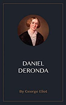 Daniel Deronda by [George Eliot]
