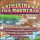 3rd Annual Gathering on the Mountain - Live