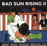 Bad Sun Rising, Vol. 2
