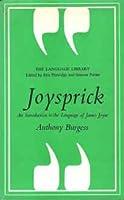 Joysprick: Introduction to the Language of James Joyce (Language Library)
