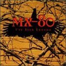 I've Seen Enough by Mx-80