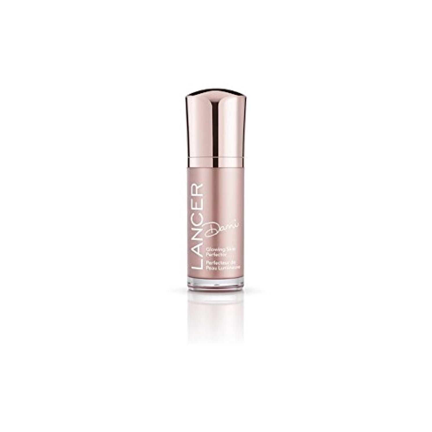 貝殻リムその間Lancer Skincare Dani Glowing Skin Perfector (30ml) - スキンパーフェク輝くランサースキンケアダニ(30ミリリットル) [並行輸入品]