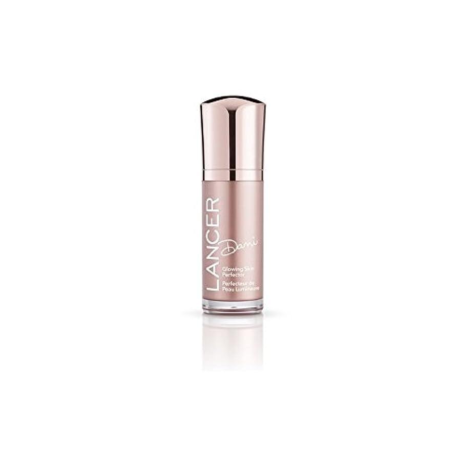 端末あえて見通しLancer Skincare Dani Glowing Skin Perfector (30ml) - スキンパーフェク輝くランサースキンケアダニ(30ミリリットル) [並行輸入品]