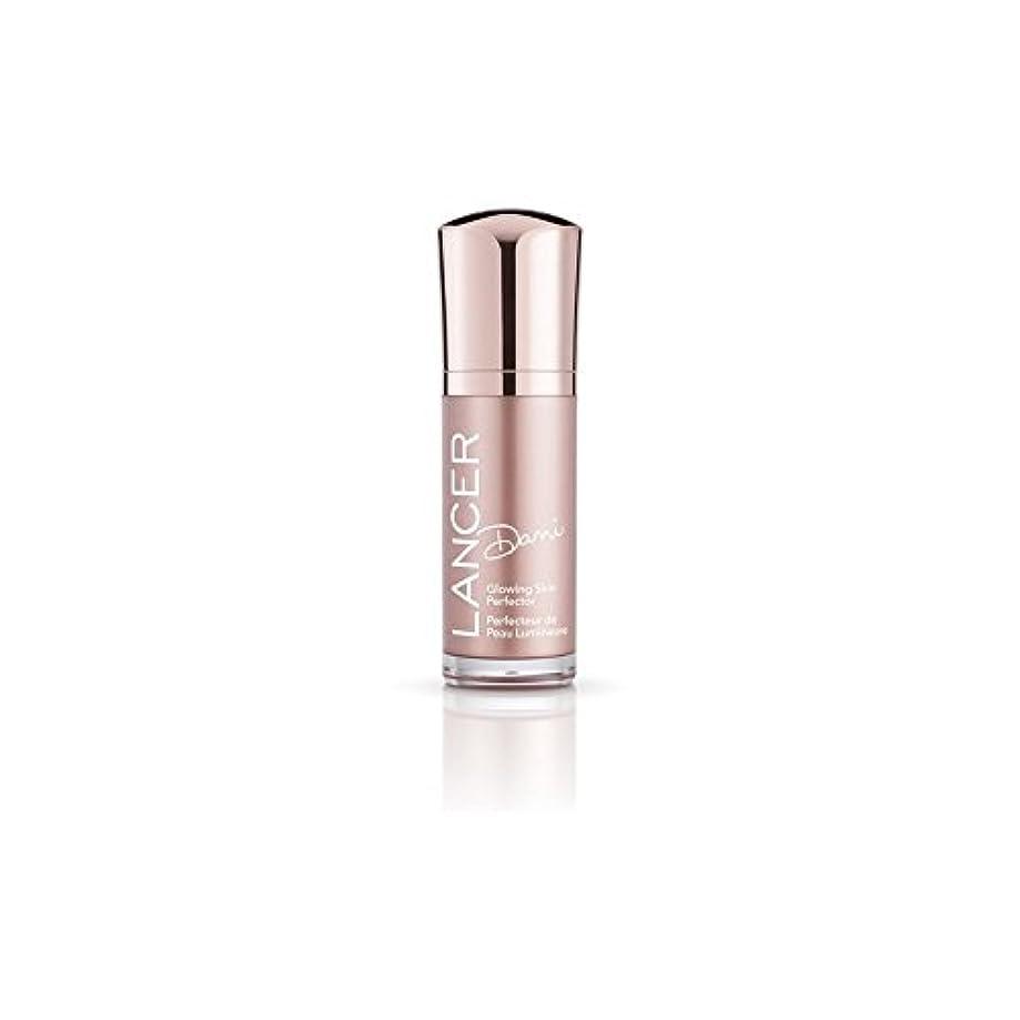 まろやかなむしゃむしゃ原子炉スキンパーフェク輝くランサースキンケアダニ(30ミリリットル) x4 - Lancer Skincare Dani Glowing Skin Perfector (30ml) (Pack of 4) [並行輸入品]
