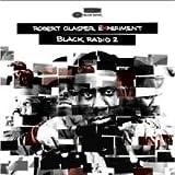 Robert Glasper - Black Radio 2