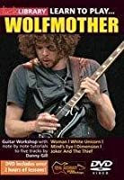 Learn to Play Wolfmother Guitar Techniques [DVD] [Import]
