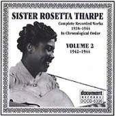 Vol. 2-Sister Rosetta Tharpe 1942-44